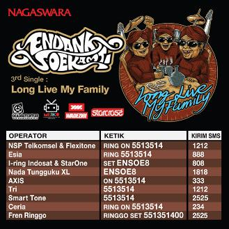 Endank Soekamti,Long Live My Family