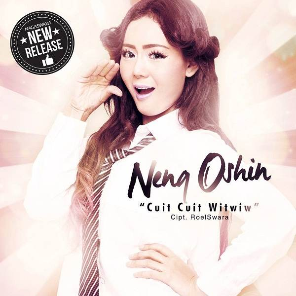 Neng Oshin Rilis Single Cuit Cuit Witwiw Ciptaan RoelSWara