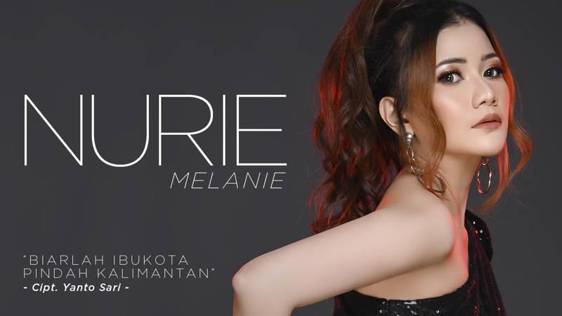 Nurie Melanie Hadirkan Lagu Baru Biarlah Ibukota Pindah Kalimantan